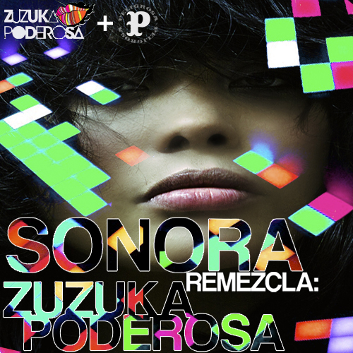 Sonora&Zuzuka_Remezcla_Front_Final