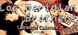 New Release: Meridian Brothers – Lamento Calavera
