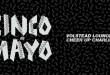 Cinco De Mayo Peligrosa